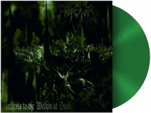 Anthems To The Welkin At Dusk - Limited Edition (green vinyl)
